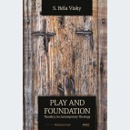 Play and foundation. Theodicy in Contemporary Theology