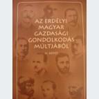 Az erdélyi magyar gazdasági gondolkodás múltjából III. kötet