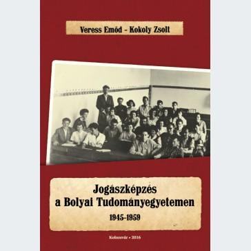 Jogászképzés a Bolyai Tudományegyetemen • 1945-1959