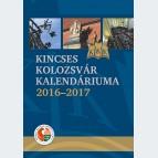 Kincses Kolozsvár Kalendáriuma 2016-2017