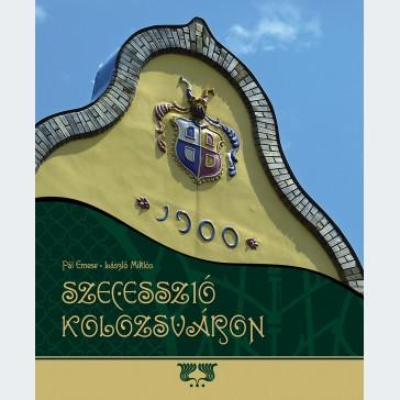 Szecesszió Kolozsváron