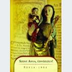Szent Anya, üdvözlégy! Mária-imák Második, bővített kiadás