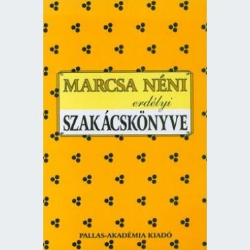 Marcsa néni erdélyi szakácskönyve