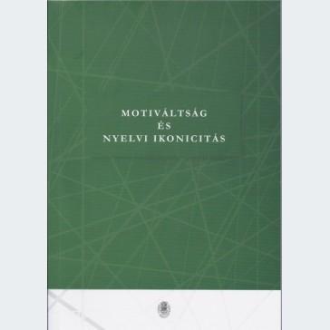 Motiváltság és nyelvi ikonicitás