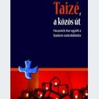 Taizé, a közös út