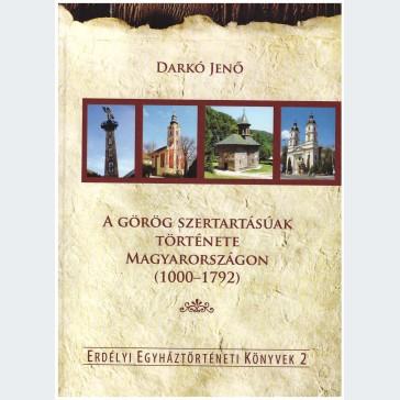 A görög szertartásúak története Magyarországon (1000-1792)