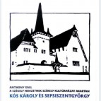 Kós Károly és Sepsiszentgyörgy