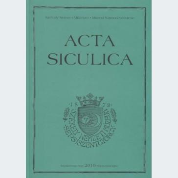 Acta Siculica 2010
