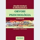 Aktuális kérdések és alkalmazások az orvosi pszichológia területéről