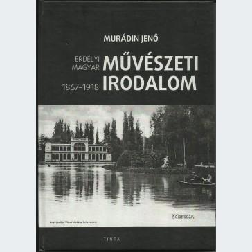 Erdélyi magyar művészeti irodalom 1867-1918