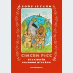 Cincen Ficc - Egy kisegér kalandos utazásai