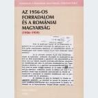 Az 1956-os forradalom és a romániai magyarság