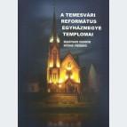A Temesvári Református Egyházmegye templomai