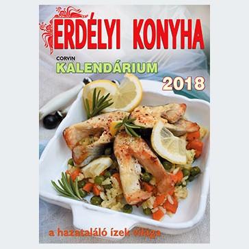Erdélyi Konyha Kalendárium 2018