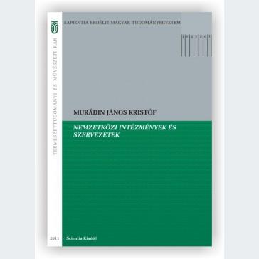 Nemzetközi intézmények és szervezetek