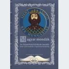 Az Árpád-házi királyok mondái Szent László királytól a Vegyes-házi királyokig