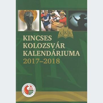 Kincses Kolozsvár kalendáriuma 2017-2018