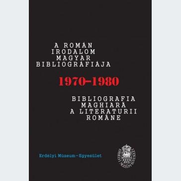 A román irodalom magyar bibliográfiája: 1970-1980