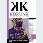 Korunk 2018/05 - Hippik, protesztmozgalmak, 1968