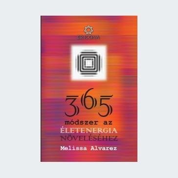365 módszer az életenergia növeléséhez