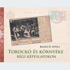 Torockó és környéke régi képeslapokon