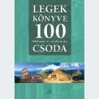 Legek könyve • 100 földrajzi és civilizációs csoda
