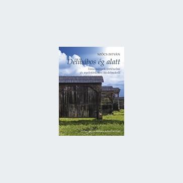 Délibábos ég alatt (Tanulmányok történelmi és nyelvtörténeti hiedelmekről)