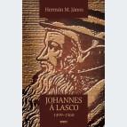 Johannes á Lasco. 1499–1560