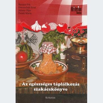 Az egészséges táplálkozás szakácskönyve