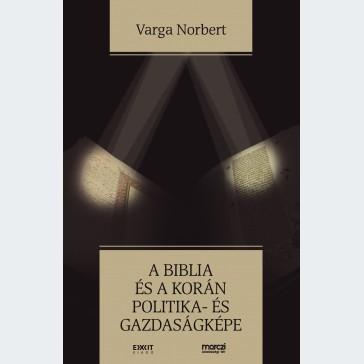 A Biblia és a Korán politikaés gazdaságképe