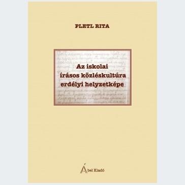 Az iskolai írásos közléskultúra erdélyi helyzetképe