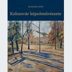 Kolozsvár képzőművészete, Alkotói örökségünk a 19-20. századból