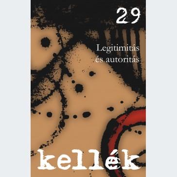 Kellék 29 Legitimitás és autoritás