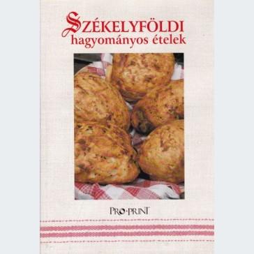 Székelyföldi hagyományos ételek