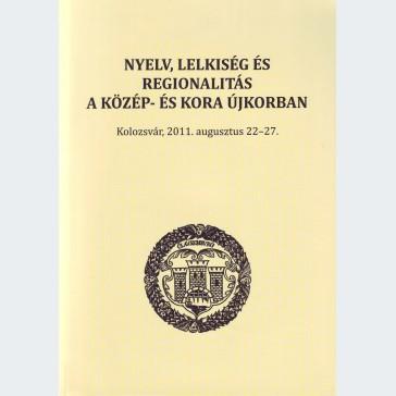 Nyelv, lelkiség és regionalitás a közép- és kora újkorban