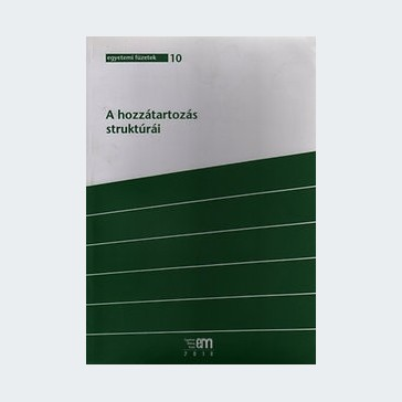 A hozzátartozás struktúrái - Hermenetikai és alkalmazott filozófiai kutatások