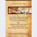 Az eltűnt Gyulafehérvári Református Egyházmegye és egyházi közösségei