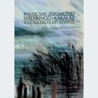 Nádiringó – Kákaláz. A Duna-delta két könyve