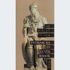 Patriarcha és egyéb írások