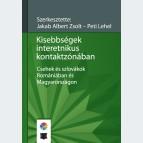 Kisebbségek interetnikus kontaktzónában. Csehek és szlovákok Romániában és Magyarországon