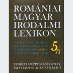 Romániai Magyar Irodalmi Lexikon 5/1