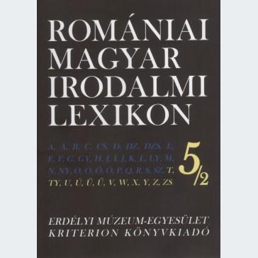 Romániai Magyar Irodalmi Lexikon 5/2