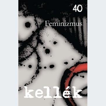 Kellék 40 Feminizmus