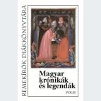 Magyar kronikák és legendák