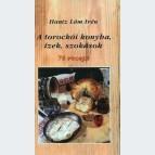 A torockói konyha, ízek, szokások
