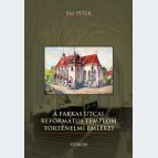 A Farkas utcai református templom történelmi emlékei