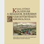 Kolozsvár a századok sodrában. Várostörténeti kronológia