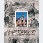 A kolozsmonostori Fájdalmas Szűzanya Plébániatemplom és egyházközség története