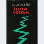 Életem: Voltam - I-II. kötet