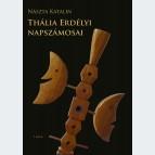 Thália erdélyi napszámosai